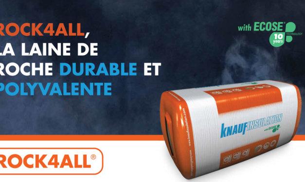 Knauf présente Rock4All : sa laine de roche pour isoler sans reproche